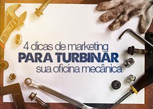 4 dicas de marketing para turbinar sua oficina mecânica