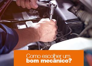 5 dicas para escolher um bom mecânico